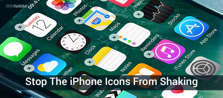 Are Your iPhone's Icons Shaking? Now Fix It on Your Own!