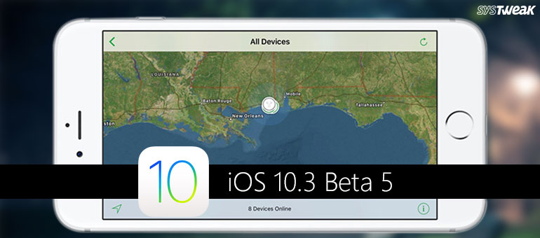 Latest from Apple: iOS 10.3 beta 5 for iPhone and iPad