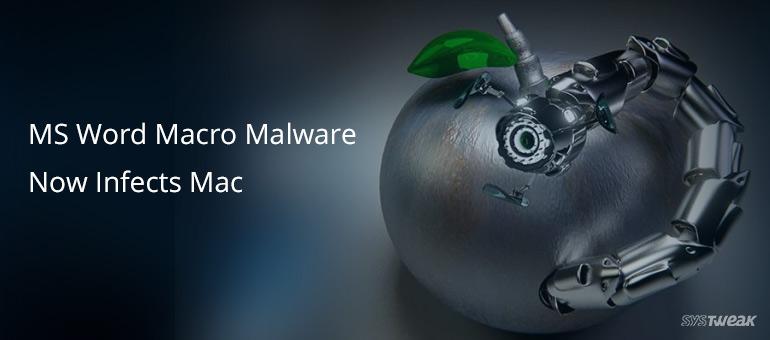 Microsoft Word Macro Malware attacks MacOS