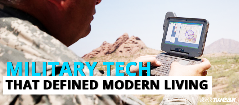 Military Tech That Defined Modern Living