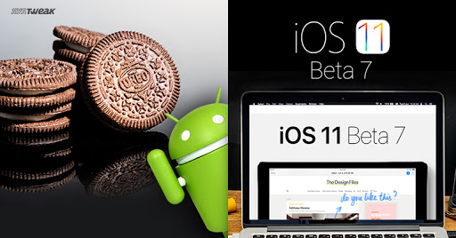 Newsletter: Android Oreo Officially Out & Apple Shared iOS 11 Beta 7 With Developers