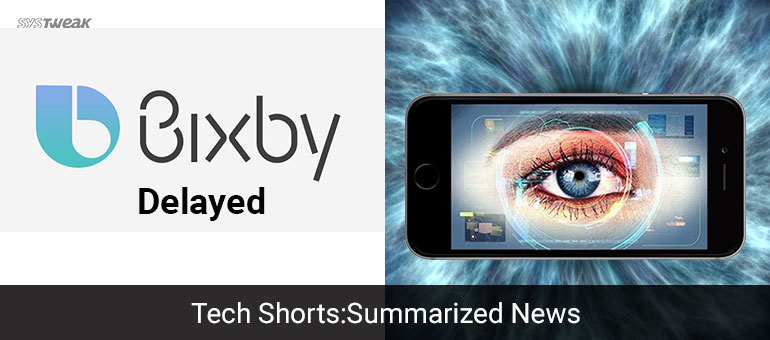 Newsletter: Bixby Delayed Again & Apple's Biometric Gamble