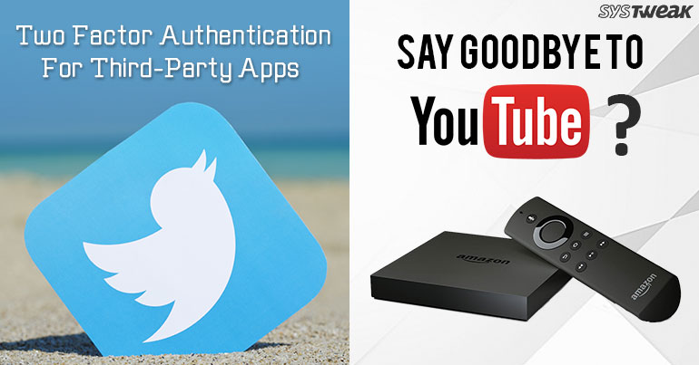 Newsletter: Twitter Allows Two Factor Authentication With Third-Party Apps & Firefox now on Amazon's Fire TV