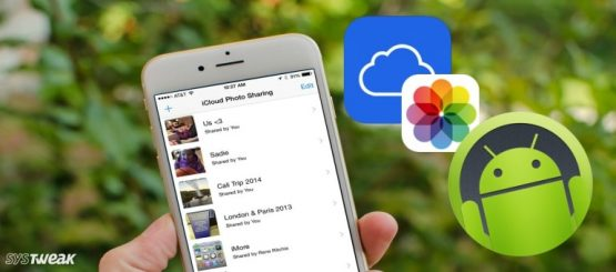 Now Share your iCloud Photos with Android Users as Well!