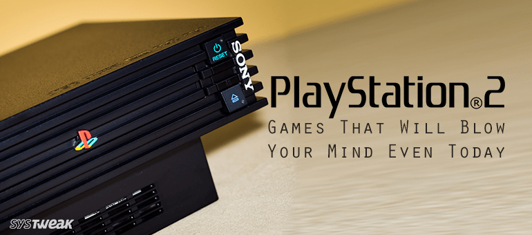 12 Best PS2 Games That Will Blow Your Mind Even Today