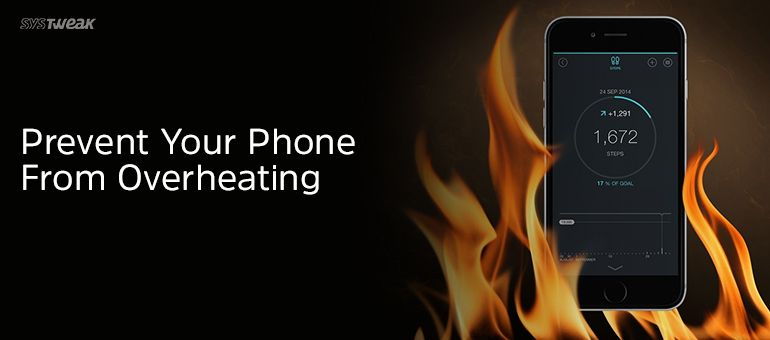 How To Prevent Your Phone From Overheating