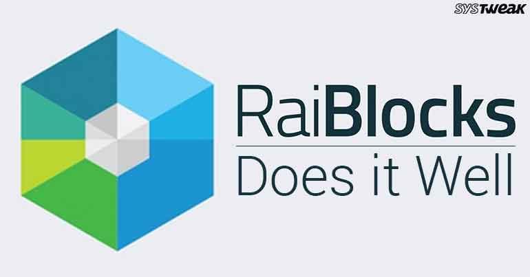 RaiBlocks: Doing Blockchain Justice!