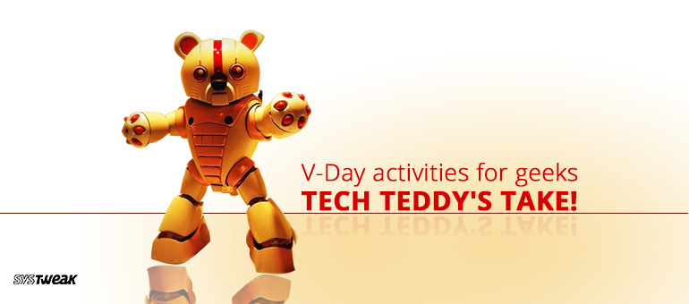 Teddy Day Special: Geeky Things Singles (and Couples) Can Do this Valentine's Weekend