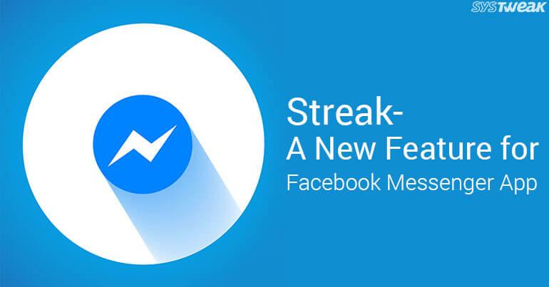 Streak-A New Feature For Facebook Messenger App