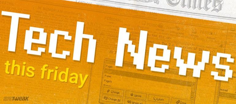 Friday Tech News: Friday Essentials