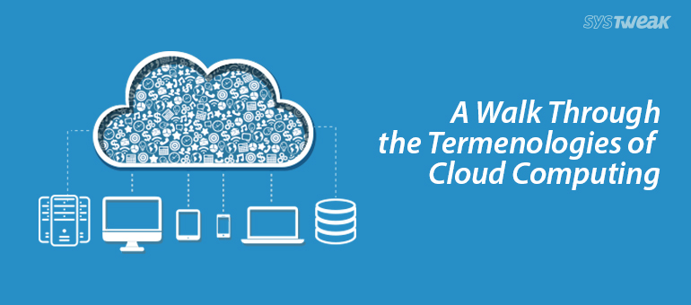Terms and Technologies of Cloud Computing