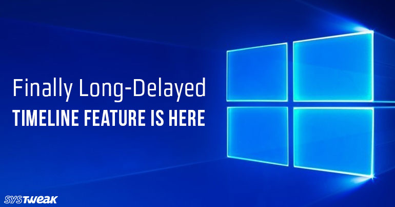 Timeline Feature Introduced By Microsoft