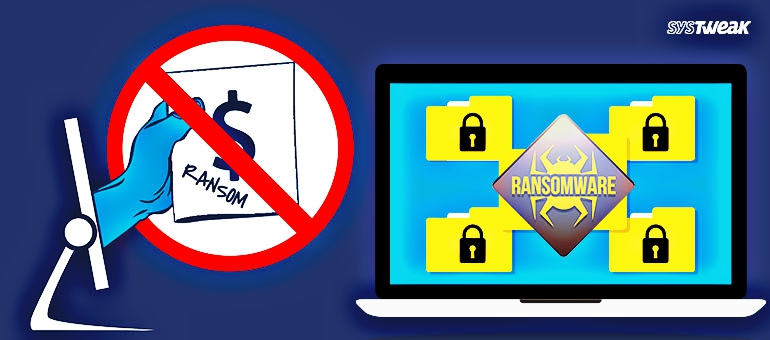 Top 5 Tips to Fight Against Ransomware Havoc