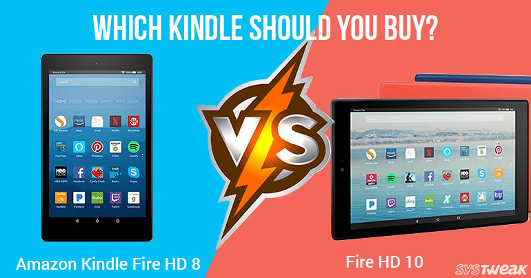 What Should You Buy? Amazon Kindle Fire HD 8 Or HD 10