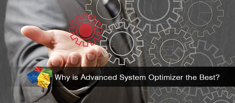 Why Your PC Needs Advanced System Optimizer
