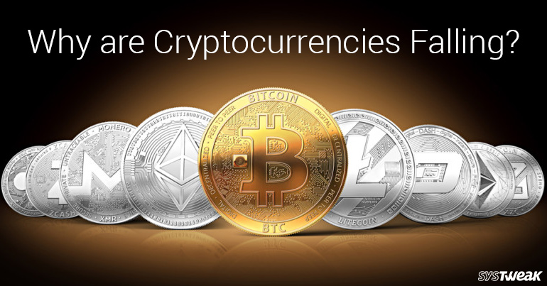 Why are Cryptocurrencies Falling?