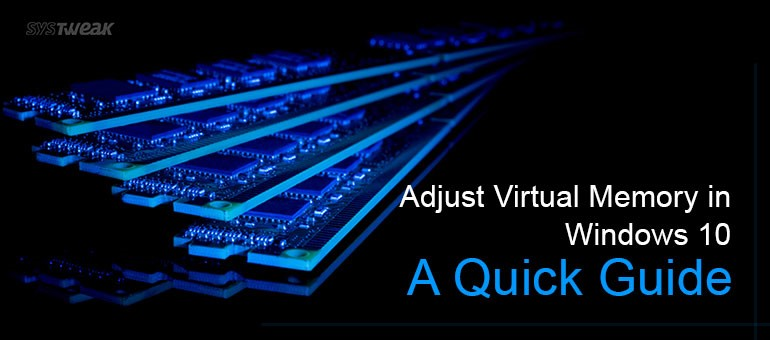 How to Increase Virtual Memory in Windows 10: A Quick Guide