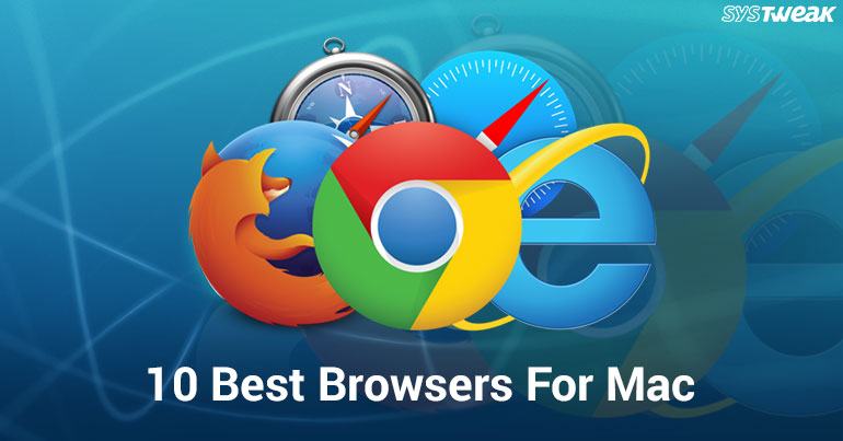 10 Best Browsers For Mac In 2018