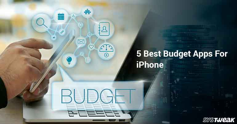 5 Best Budget Apps For iPhone In 2018