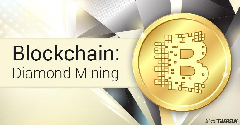 Blockchain: Diamond Industry's New Hope