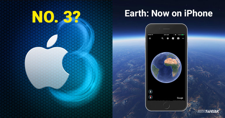 Newsletter: Huawei Might Topple Apple & Google Earth App Launched for iOS