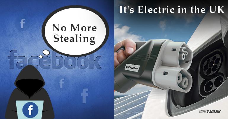 Newsletter: Facebook Against Identity Theft & Britain's Futuristic Switch