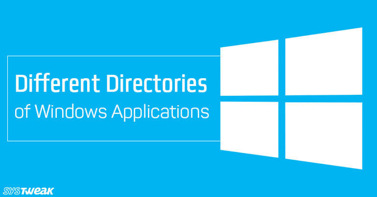 Different Directories of Windows Applications