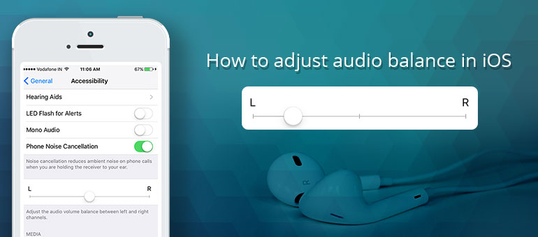 How to Adjust Audio Balance on iPhone/iPad