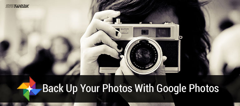 How To Back Up Your Photos With Google Photos
