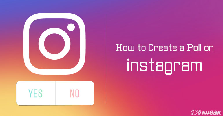 How to Create a Poll on Instagram