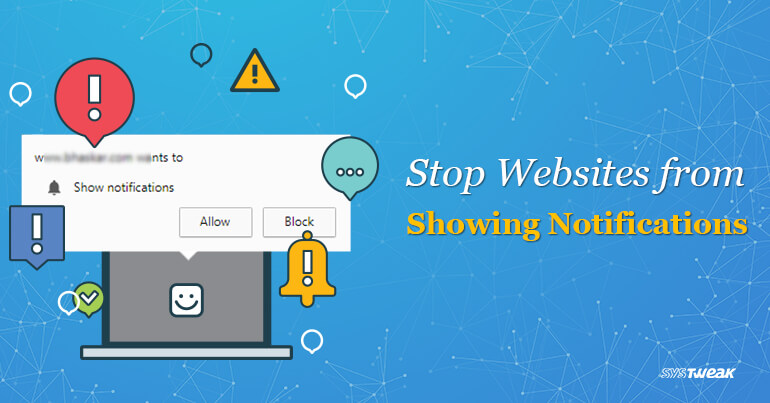How to Prevent Websites from Showing Notifications