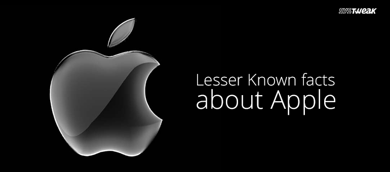 10 Lesser Known facts about Apple