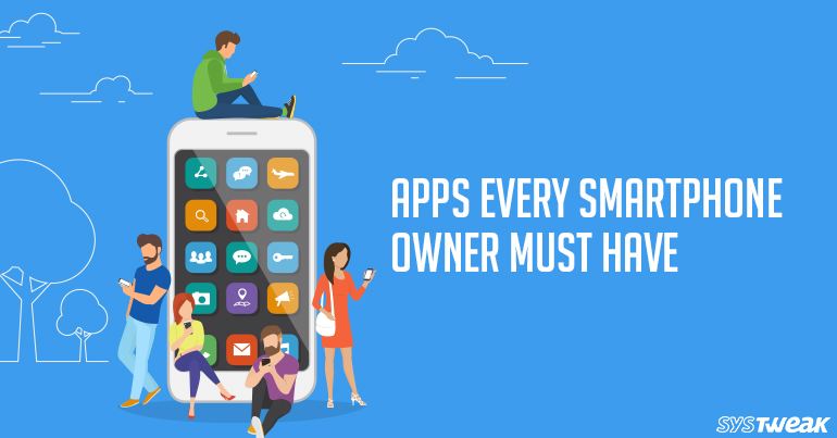 Must Have Android Apps Other than Facebook & WhatsApp