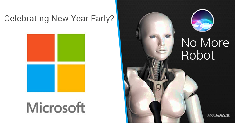 NEWSLETTER: Microsoft's New Resolution & No More Robot For Siri