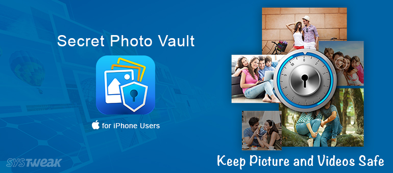 Keep Picture and Videos Safe on your iPhone with Secret Photo Vault!