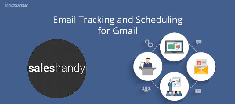 A Handy Tool That'll Make Using Gmail More Fun Than Ever! :SalesHandy