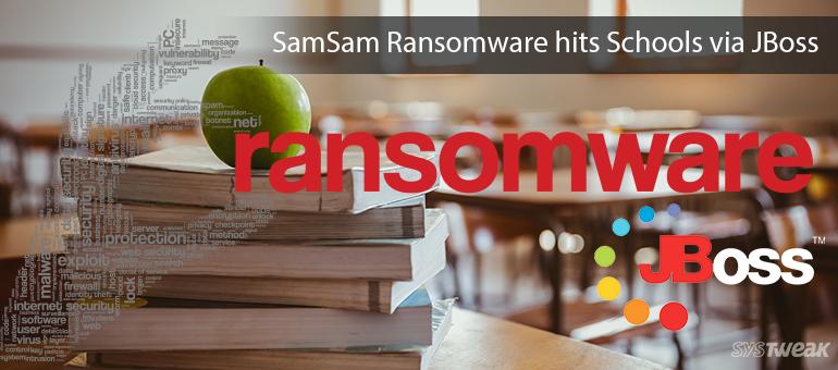 SamSam Server Side Ransomware hits Schools via JBoss