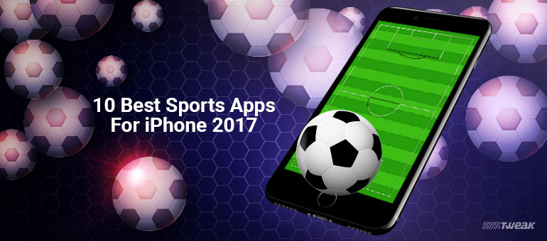 10 Best Sports Apps For iPhone 2018
