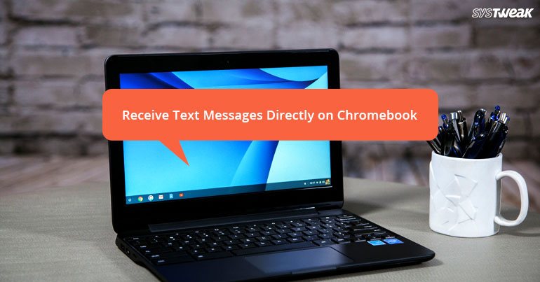 How to Receive Text Messages Directly on Chromebook