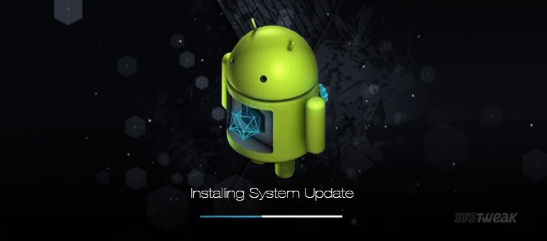 How to Update Android Phone: Steps to Download and Install Update