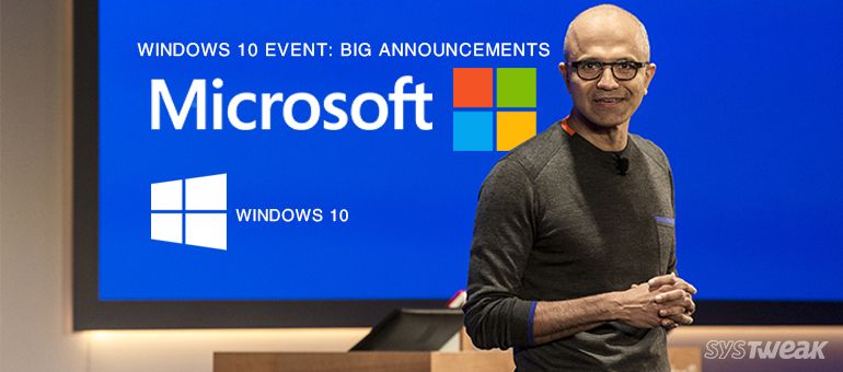 Friday Essentials: Big Ones From Microsoft's Windows 10 Event